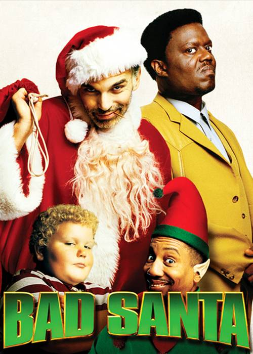 Photo Gallery Bad Santa Bad Santa Movie Poster