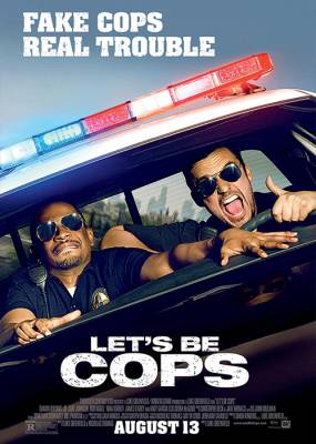 Lets Be Cops Movie Poster